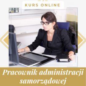Pracownik administracji samorządowej - kurs internetowy z certyfikatem Cała Polska